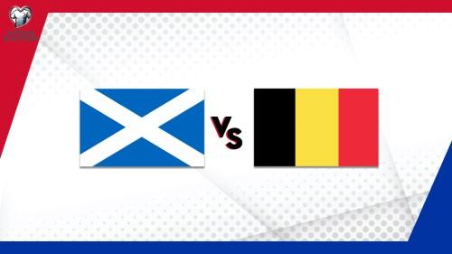 Euro 2020 Eleme Maçı / İskoçya - Belçika
